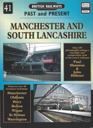 British Railways Past And Present: Manchester And South Lancashire