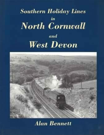 Southern Holiday Lines In North Cornwall And West Devon
