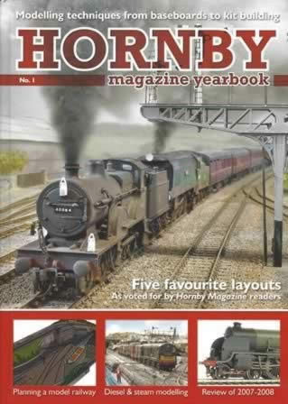 Hornby Magazine Yearbook No. 1: Modelling Techniques From Baseboards To Kit Building