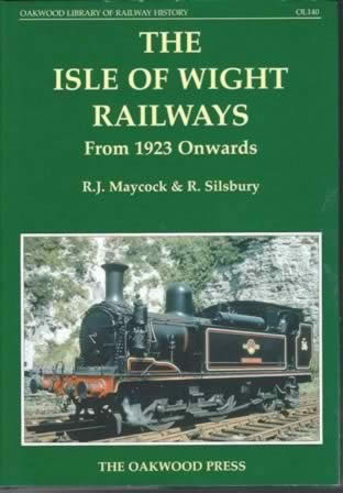 The Isle Of Wight Railways From 1923 Onwards - OL140