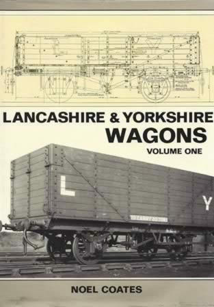 Lancashire & Yorkshire Wagons: Volume 1