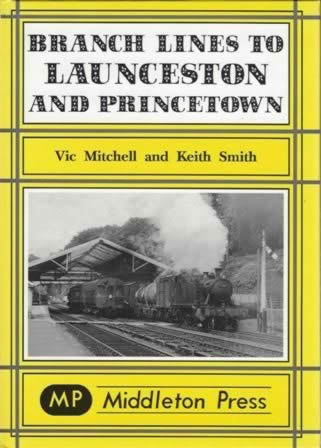 Branch Lines To Launceston And Princetown