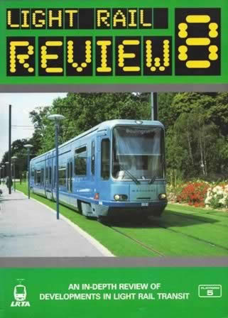 Light Rail Review 8: An In-Depth Review of Developments in Light Rail Transit