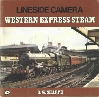 Lineside Camera: Western Express Steam