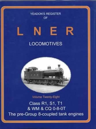 Yeadon's Register of LNER Locomotives: Volume 28