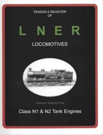 Yeadon's Register of LNER Locomotives: Volume 25
