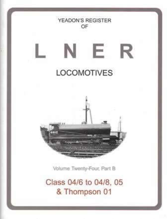 Yeadon's Register of LNER Locomotives: Volume 24, Part B