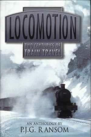 Locomotion: Two Centuries of Train Travel