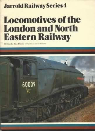 Jarrold Series 4: Locomotives Of The London And North Eastern Railway