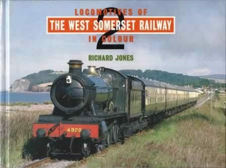 Locomotives Of The West Somerset Railway In Colour 2