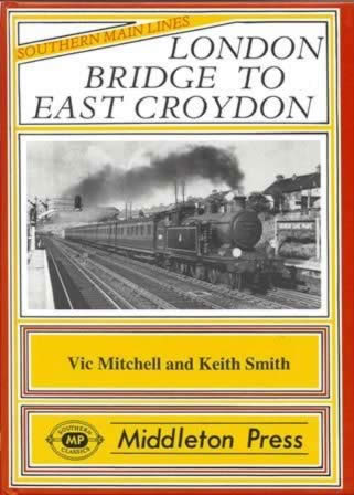 Southern Main Lines - London Bridge To East Croyden