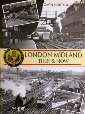 London Midland: Then & Now
