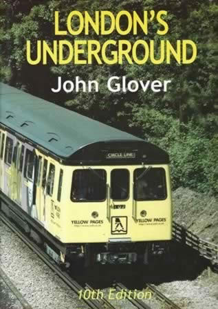 London's Undergrounds - Tenth Edition