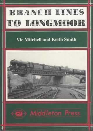 Branch Lines To Longmoor