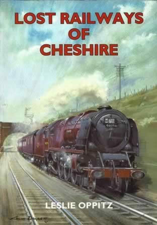 Lost Railways Of Cheshire
