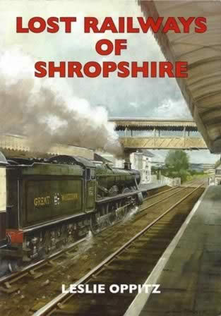 Lost Railways Of Shropshire