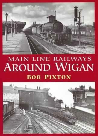 Mainline Railways Around Wigan