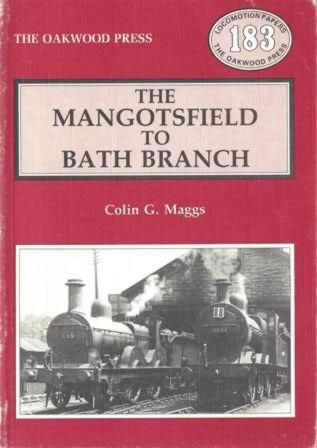 The Mangotsfield To Bath Branch - LP183