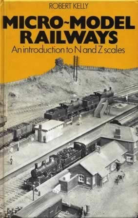 Micro Model Railways An Introduction To N & Z Scales