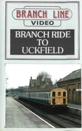 Branch Line Video: Branch Ride To Uckfield