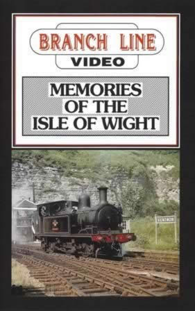 Branch Line Video: Memories Of The Isle Of Wight