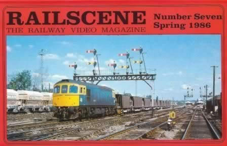 Railscene Videos No 7: Spring 1986
