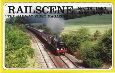 Railscene Videos No 38 July/August 1993