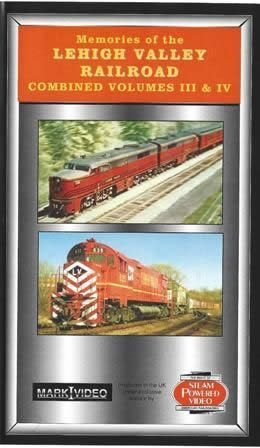 Memories Of The Lehigh Valley Railroad Volumes 3 and 4