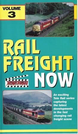 Rail Freight Now - Vol 3