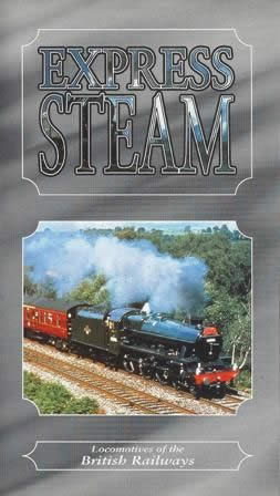 Express Steam - Locomotives Of British Railways