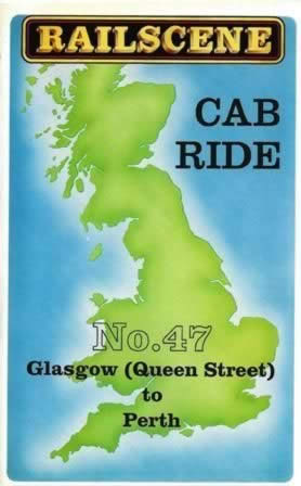 Railscene Cab Ride: No 47 - Glasgow (Queen Street) To Perth