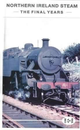Northern Ireland Steam - The Final Years