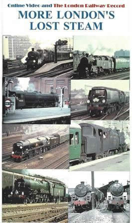 Online Video and The London Railway Record: More Londons West Steam