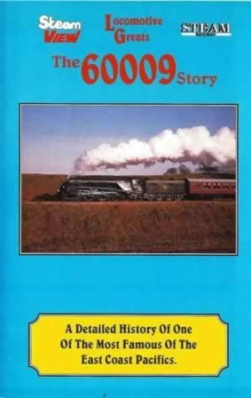 Locomotive Greats - The 60009 Story
