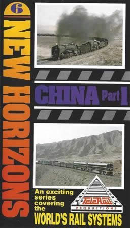 New Horizons - Railways Across The World - Vol 5 China Part