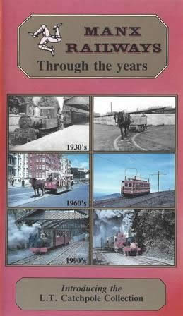 Manx Railways Through the years