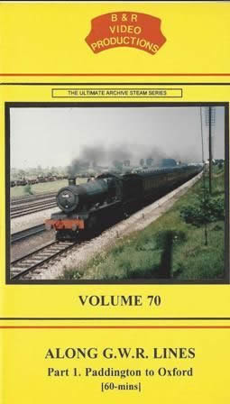 B & R Videos Vol 70 Along GWR Lines Part 1