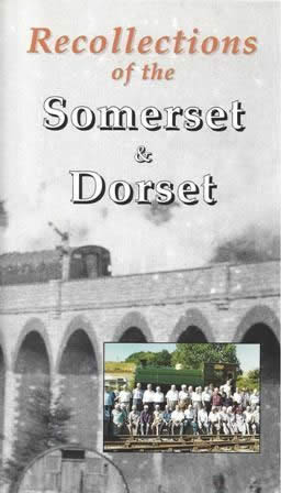 Recollections Of The Somerset & Dorset