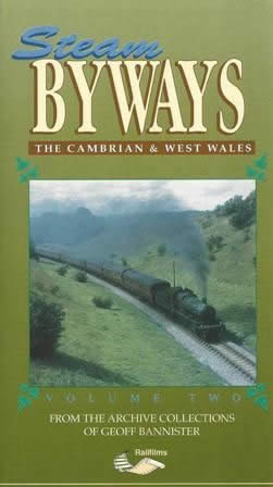 Steam Byways - The Cambrian & West Wales