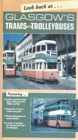 Glasgow's Trams & Trolleybuses