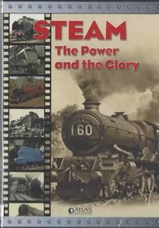 Steam - The Power and The Glory