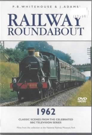 Railway Roundabout - 1962 Classic Scenes from the Celebrated BBC Television Series