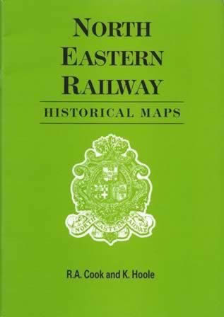 North Eastern Railway Historical Maps