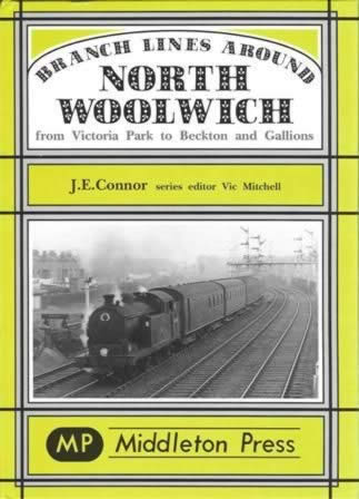 Branch Lines Around North Woolwich From Victoria Park