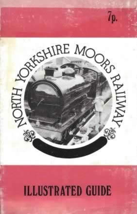 North Yorkshire Moors Railway - Illustrated Guide