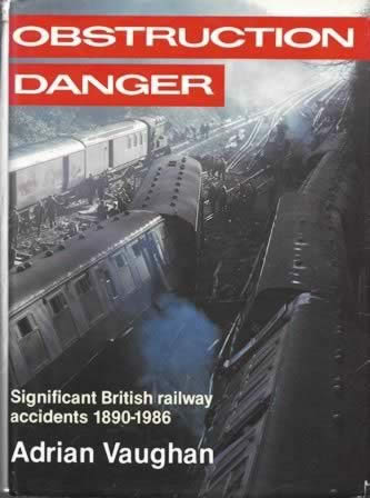 Obstruction Danger Significant BR Accidents 1890-1986