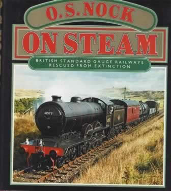 On Steam: British Standard Gauge Railways Rescued from Extinction