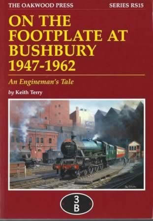On The Footplate At Bushbury 1947-1962: An Engineman's Tale - RS15