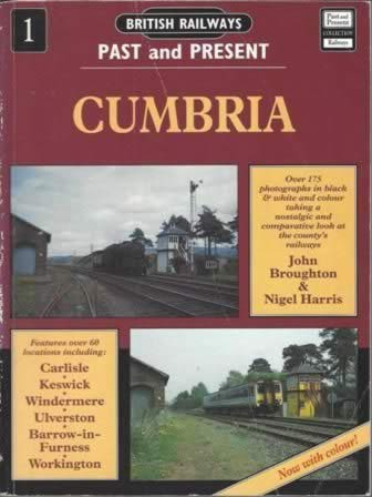 British Railways Past & Present No. 1: Cumbria