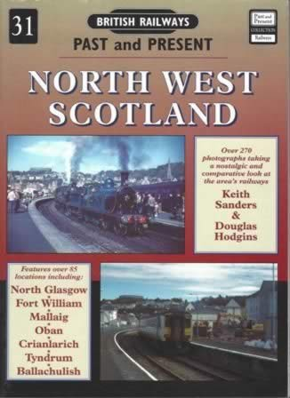 British Railways Past & Present No.31: North West Scotland